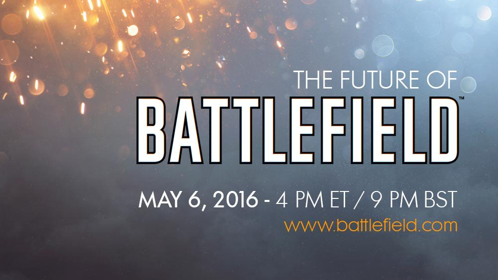 "Circle ""May 6"" on your calendar and don't miss the #Battlefield World Premiere."
