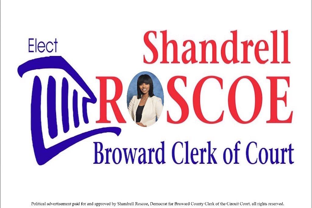 Shandrell Roscoe On Twitter Elect Shandrell Roscoe For Broward