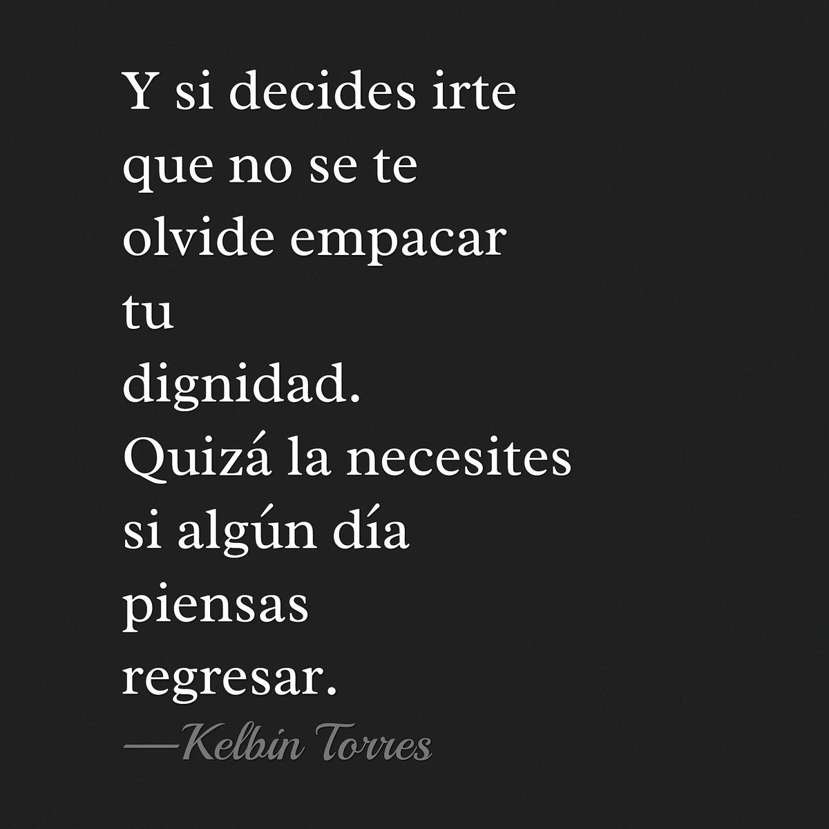 Kelbin Torres On Twitter Que No Se Te Olvide Frases