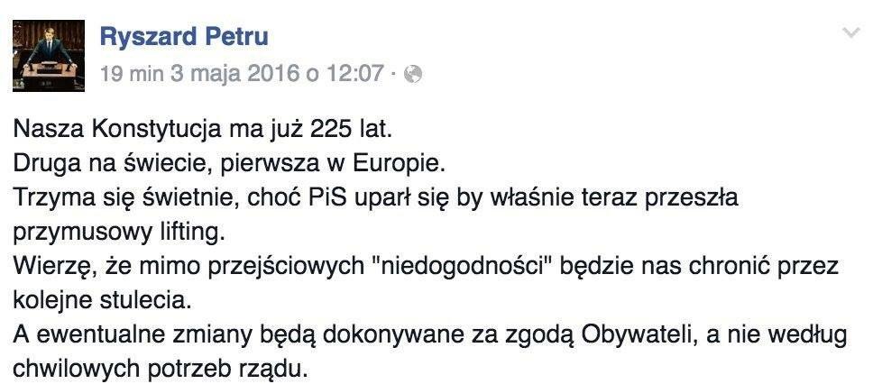 Wpis z Facebooka Ryszarda Petru w którym sugeruje, że PiS i Jarosław Kaczyński chcą zmieniać obowiązującą w Polsce Konstytucję Trzeciego Maja.