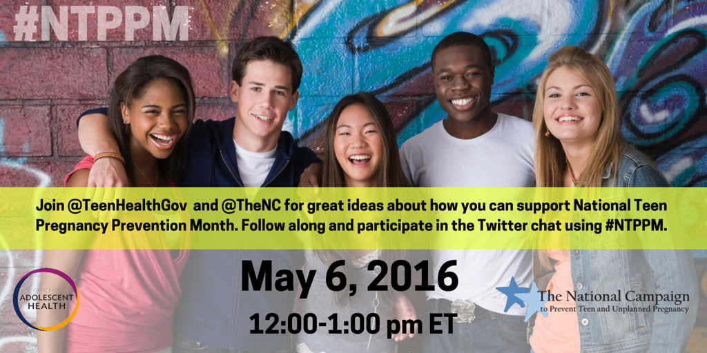 Join @TeenHealthGov & @TheNC for a Twitter chat for National Teen Pregnancy Prevention Month! 5/6 12pmET #NTPPM https://t.co/XadcSi4lLf