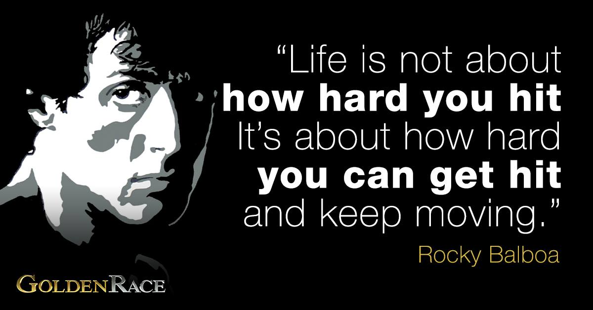 Golden Race On Twitter Life Is Not About How Hard You Hit Its