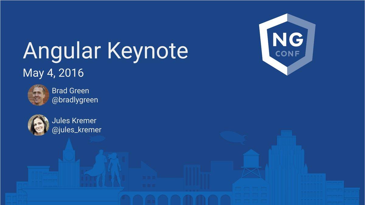 Day 1 Keynote NG-CONF 2016 : PUBLIC – Google Slides