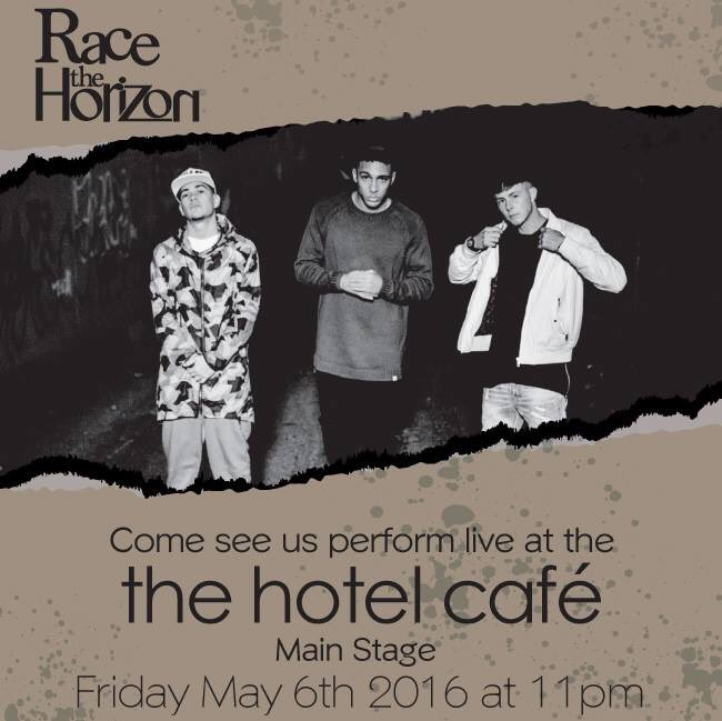 This Friday catch us at Hotel Cafe!!!! @RacetheHorizon #RTH #LA