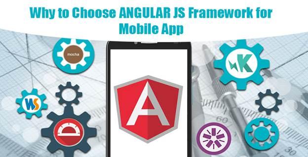 Why Choose AngularJS For Mobile Application Development