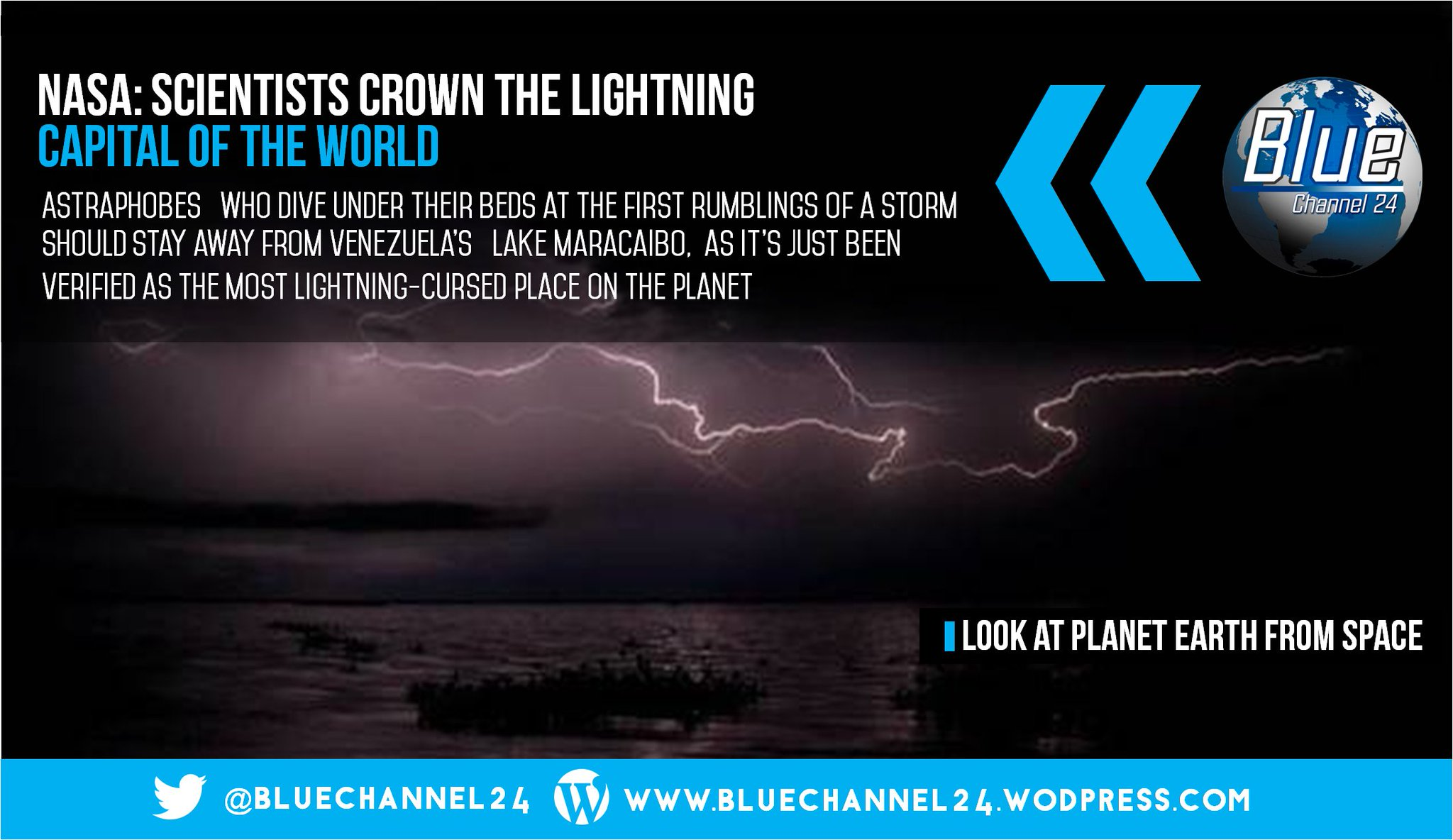 Lake Maracaibo in Venezuela: Earth's New Lightning Capital Revealed, according NASA