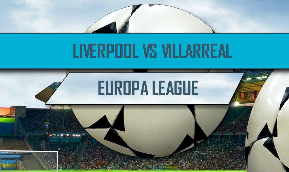 LIVERPOOL VILLARREAL gratis Streaming , vedere Diretta Calcio LIVE TV Oggi