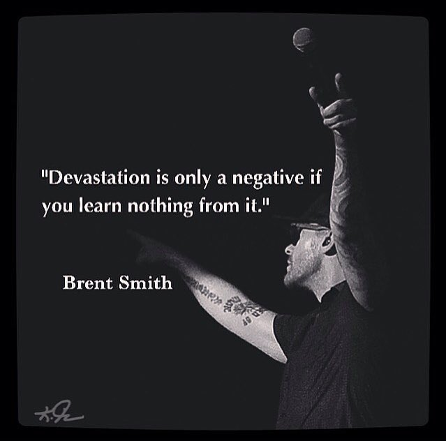 Image result for brent smith quotes