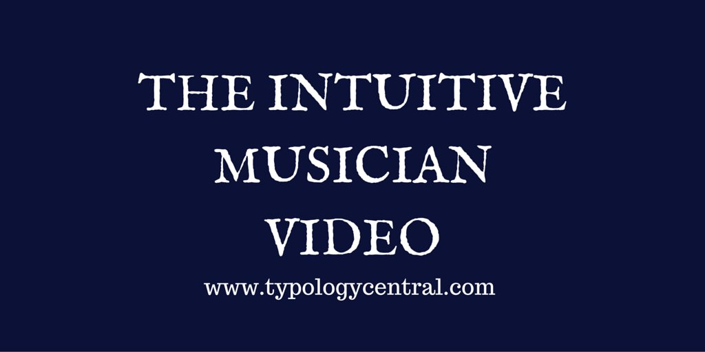 The #Intuitive Musician #myresbriggs #MBTI  https://t.co/rcOMcoQqFw https://t.co/DTRbOKLX3S