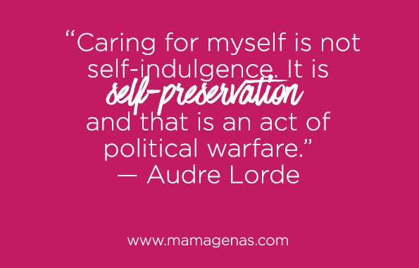 """""""Caring for myself is not self-indulgence, it is self-preservation...""""—Audre Lorde #dailyfluff @mamagena https://t.co/1Zc6ZUimDg"""