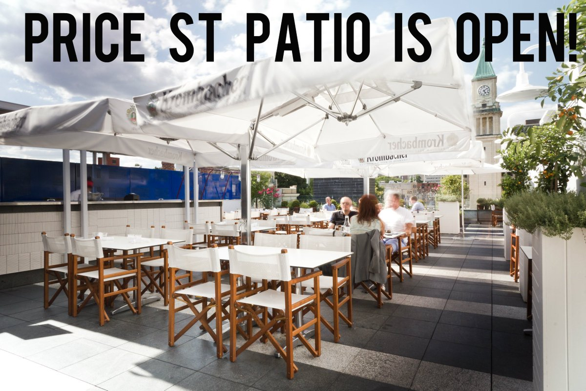 Terroni On Twitter The Price St Patio Is Open Let Begin Torontopatio
