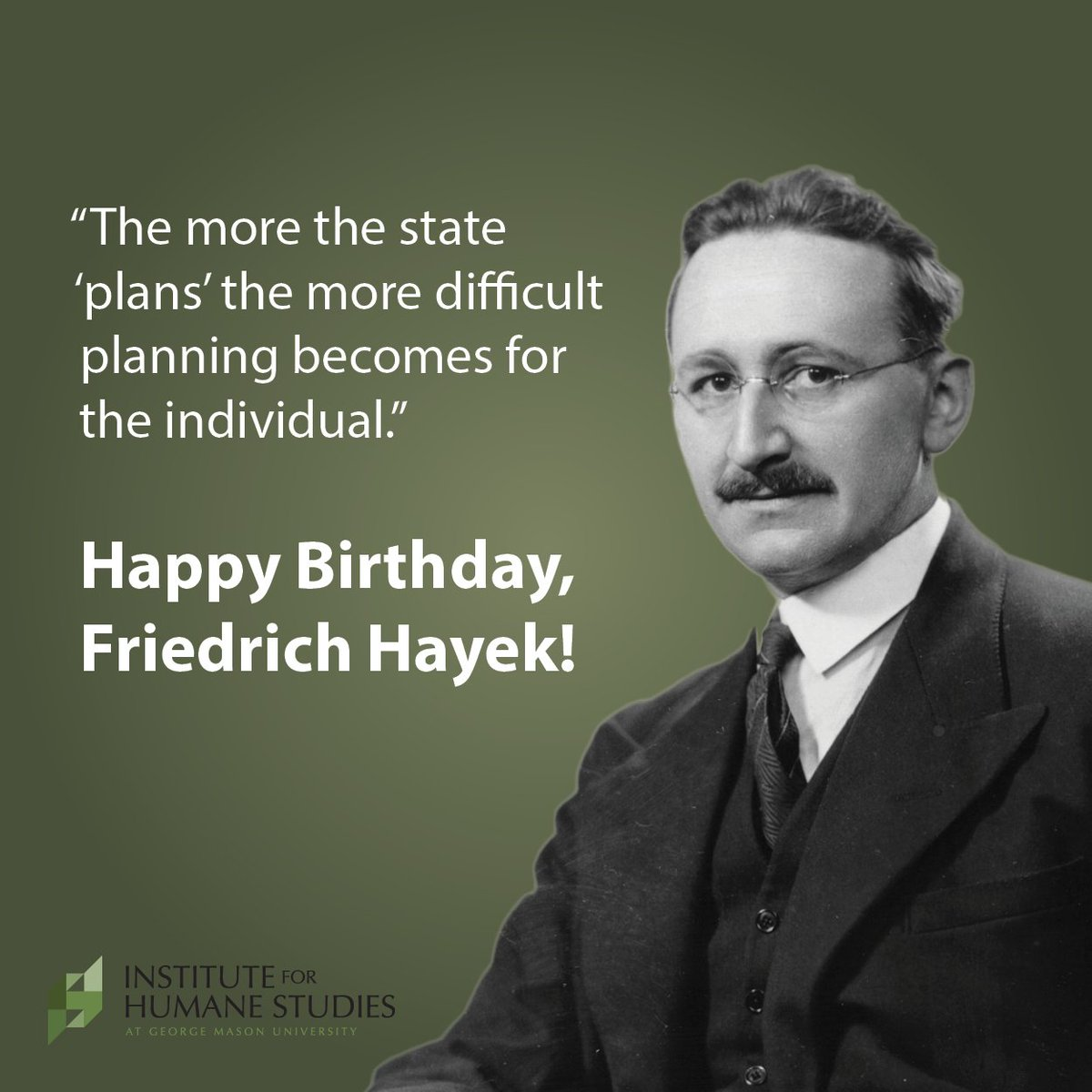 Today is the 117th anniversary of the birth of F. A. Hayek, one of the greatest scholars of the 20th century! https://t.co/ccBMzfEhSH
