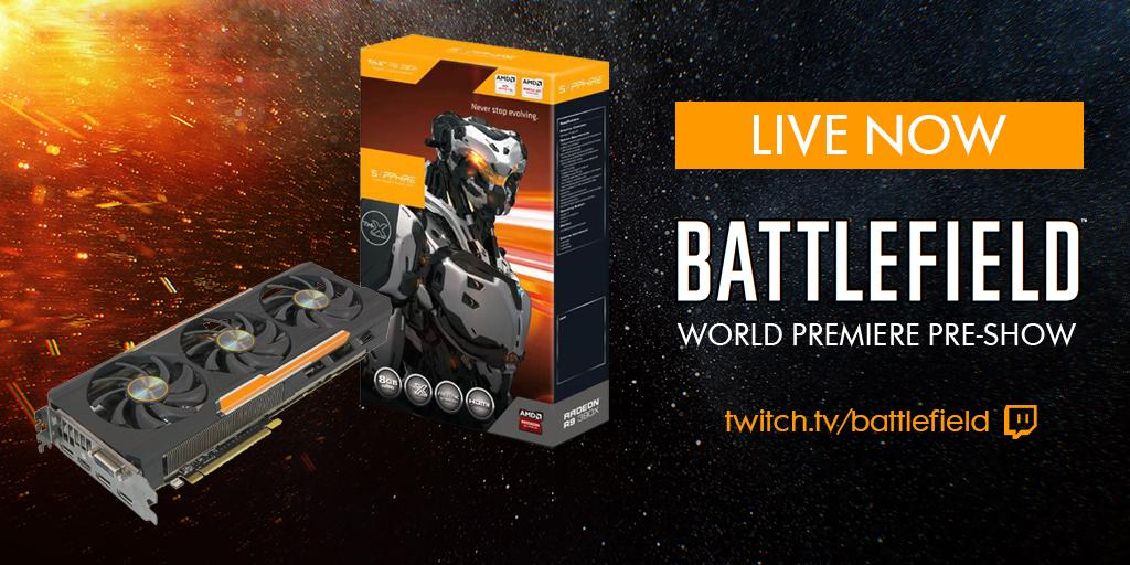 We're LIVE from the #Battlefield World Premiere Pre-Show. Want a SAPPHIRE Tri-X Radeon™ R9 390X? RT now!