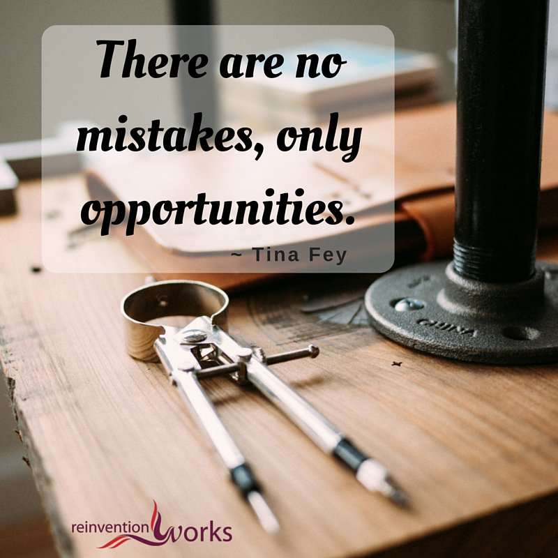 There are no mistakes, only opportunities. @ReinventionWorks Inspiration for the Day! https://t.co/OkKM6TJJsx