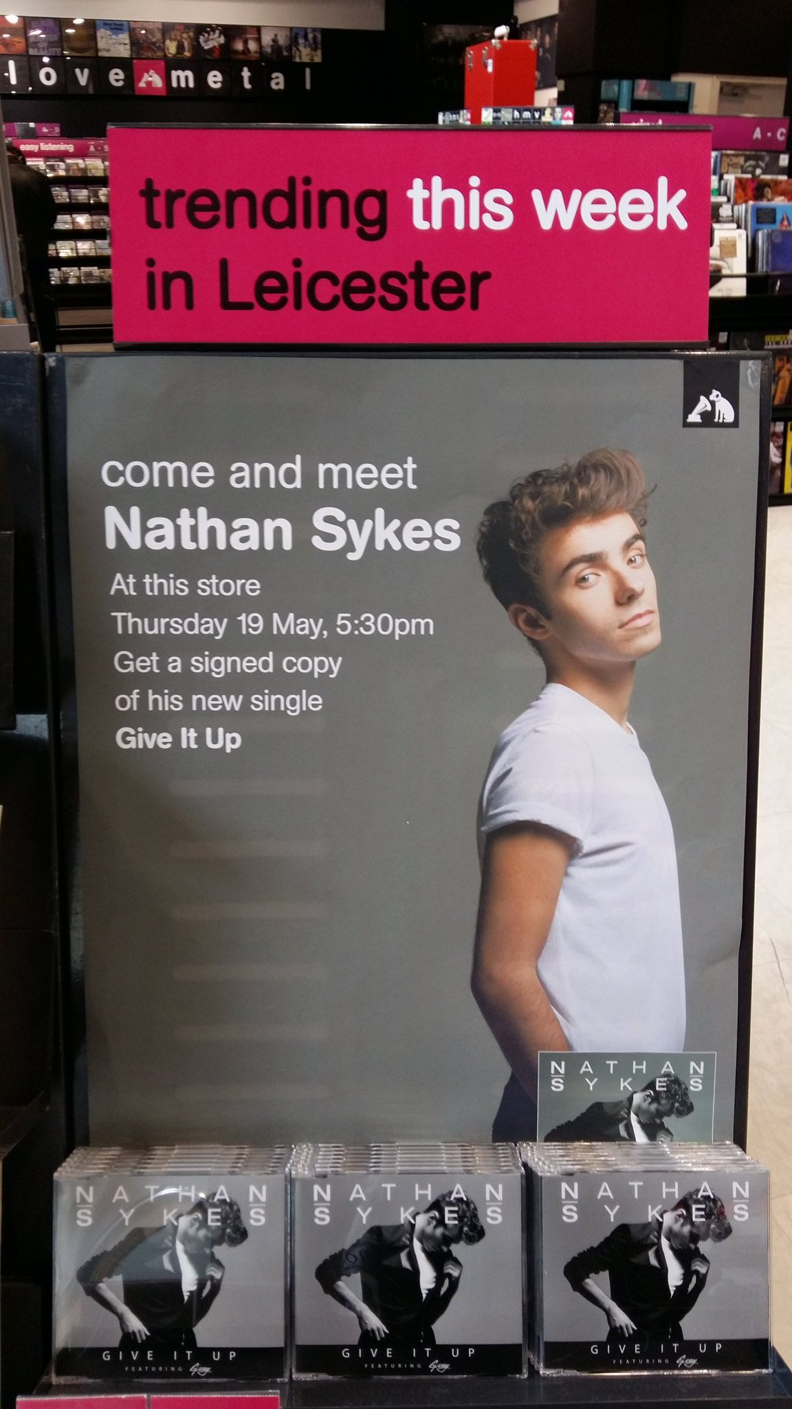 RT @hmvtweets: We have @NathanSykes signing copies of #GiveItUp in-store here @hmv_leicester today! Join us at 5:30pm https://t.co/9vYiz858…