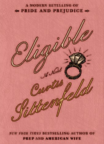 Eligible Curtis Sittenfeld Epub