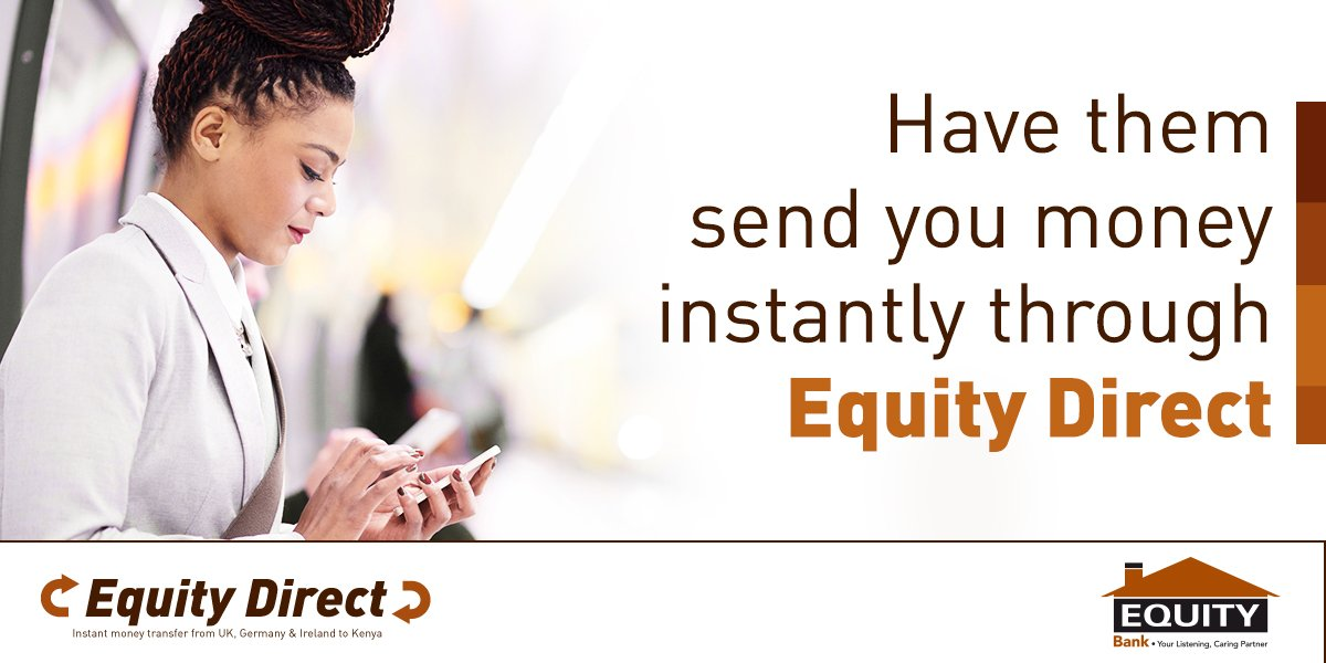 Equity Bank Kenya On Twitter Hi Request The Sender To Send Money Your Account Via Direct 1 3