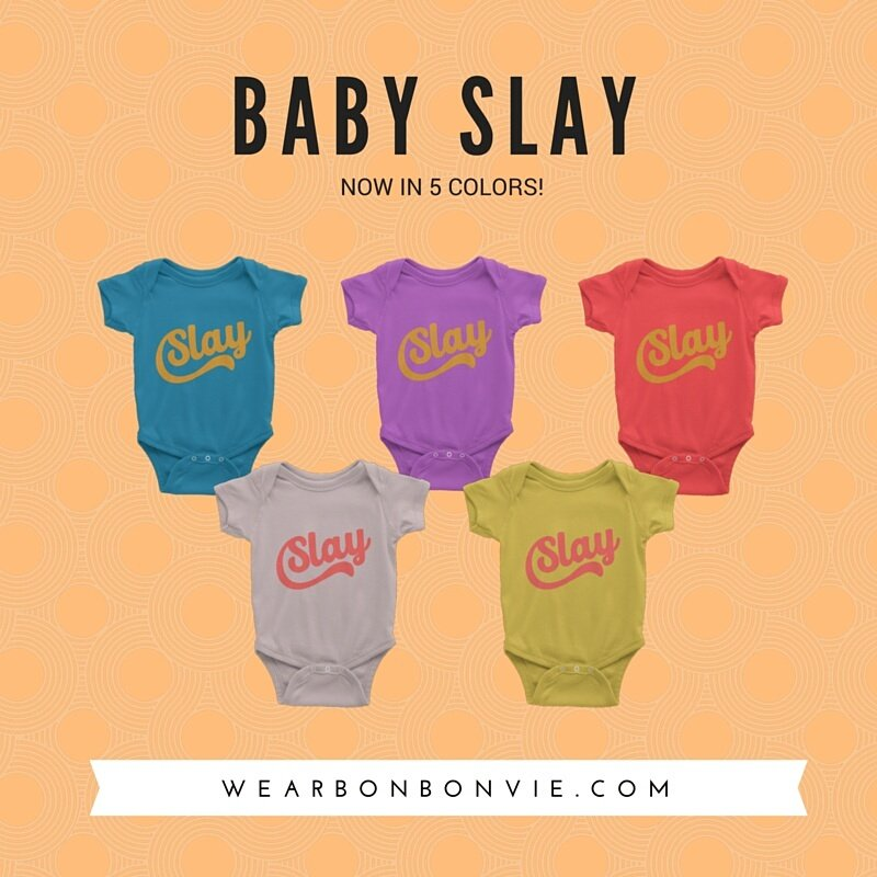 * B A B Y S L A Y * Now in 5 vibrant colors! #slay #onesie #baby #bonbonvie https://t.co/9MeFRVb4LH https://t.co/MWjVyia28H