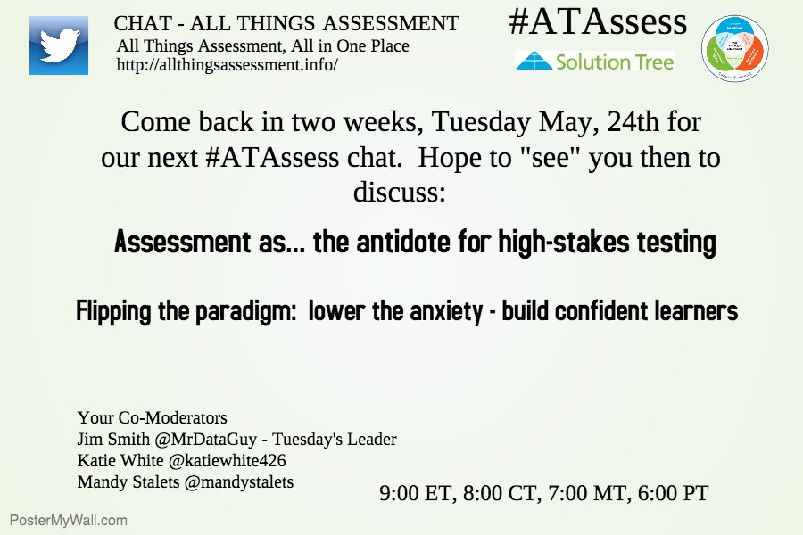 Two weeks until our next #ATAssess chat. This is the high-stakes testing season - lets talk about it. https://t.co/ce91nScad7