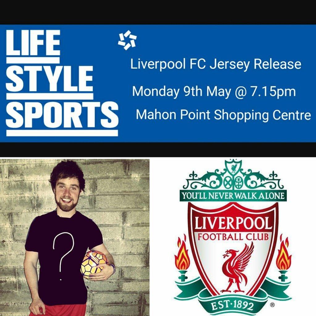 d42acfc6919c1 2 hours to the big @LFC Jersey Release at @lifestylesports Mahon Point -  open till 8PM tonight! #Liverpoolpic.twitter.com/hRGwAtzthX