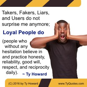 Ty Howard On Twitter Takers Fakers Liars And Users Do Not