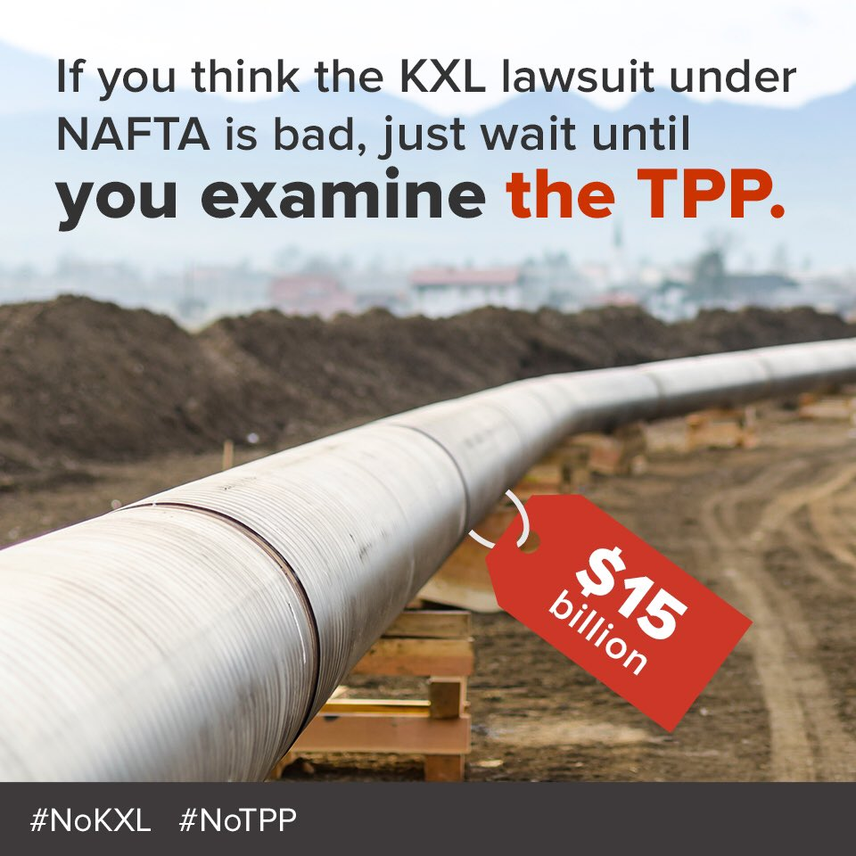 #NAFTA let TransCanada demand $15bn for our #NoKXL win. We say no. #NoTPP #NoKXL https://t.co/U5yLun7sZB