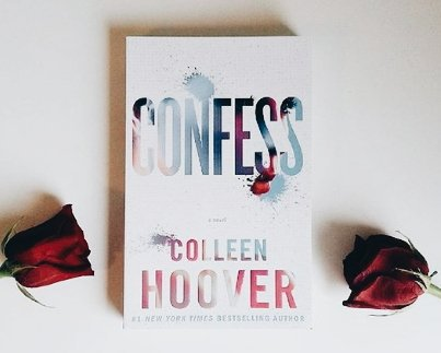29. Confess, Colleen Hoover. https://t.co/yEMzSvgDOV