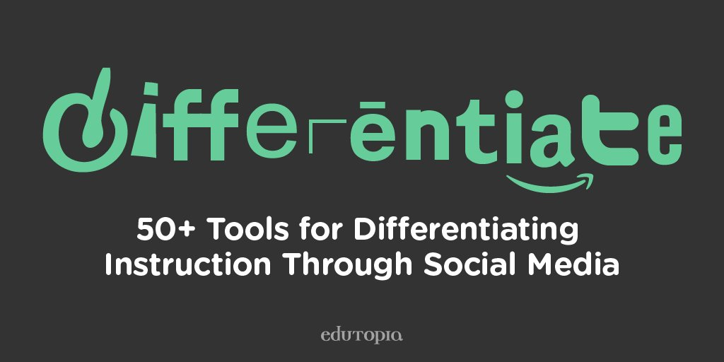 Edutopia On Twitter Differentiated Instruction And Social Media