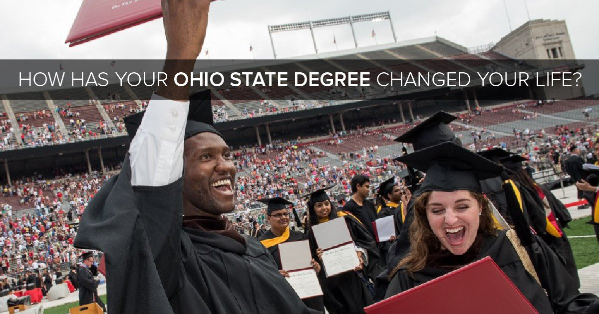 How has your @OhioState degree changed your life? #BuckeyeForLife https://t.co/y2DJVDEDYR
