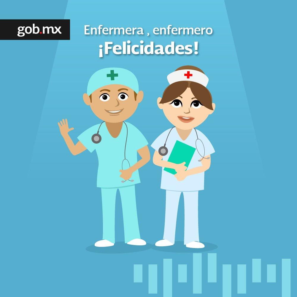 Gob Mx On Twitter Felicidades A Las Enfermeras Y Enfermeros De Mexico Hoy En El Dia Internacional De La Enfermeria