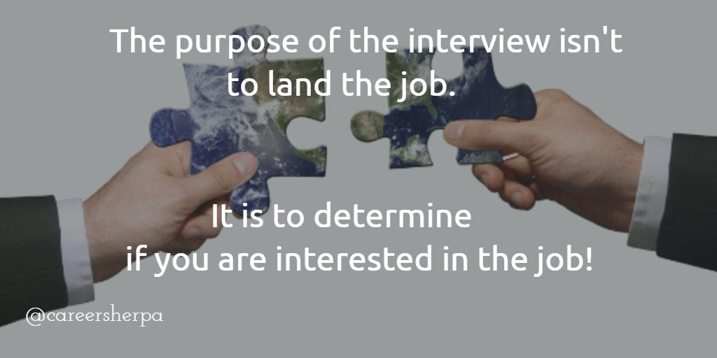 Do you have an interview coming up? Your purpose is to determine if you want the job- not land it! #jobsearchwisdom https://t.co/OjEp41VK23