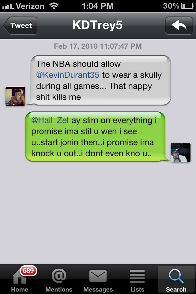 I was joanin on KD back in the day ... This the message he sent me