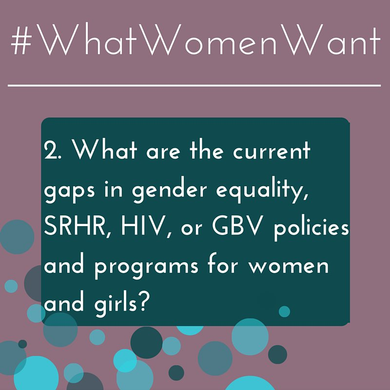 What are the current gaps in #genderequality #HIV #SRHR #GBV programs for women & girls? @lolangelis #WhatWomenWant https://t.co/LuSVGK3gWw