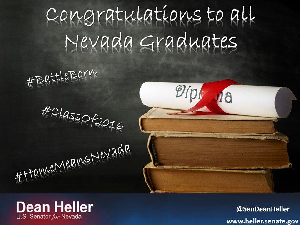 Congratulations to all Nevadans graduating this weekend! #ClassOf2016 #BattleBorn #HomeMeansNevada