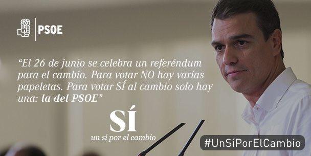 Para votar el #26J hay varias papeletas pero para votar #UnSÍporElCambio solo hay una, la del @PSOE