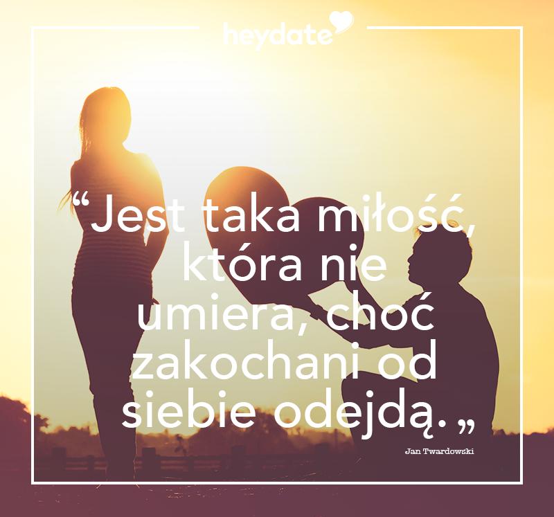 Heydate On Twitter Miłość Uczucie Zakochani Cytaty