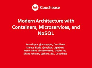 Modern Architecture with Containers, Microservices, and NoSQL