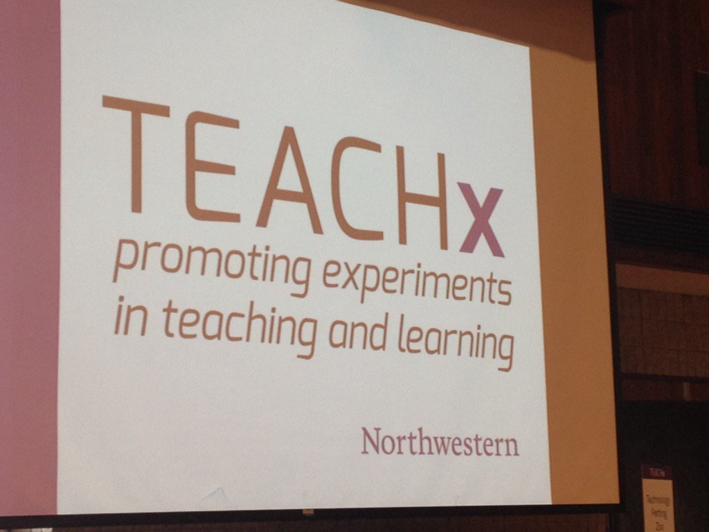 #TEACHx2016 first ever. First in a long tradition of promoting innovation @NorthwesternU https://t.co/5s30XQiAh9