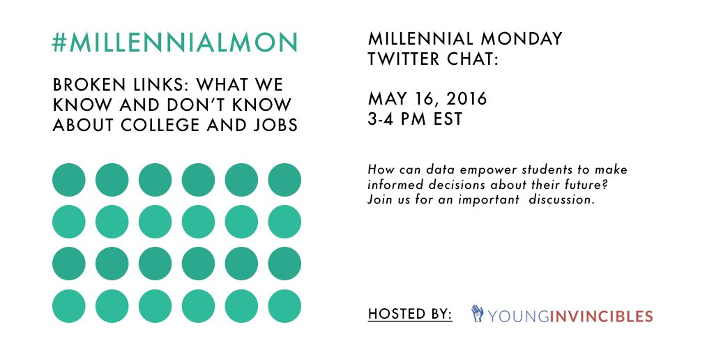 "Welcome to #MillennialMon! Today's topic: ""Broken Links: What we know and don't know about college and jobs"" https://t.co/FRpwJ3xX3b"