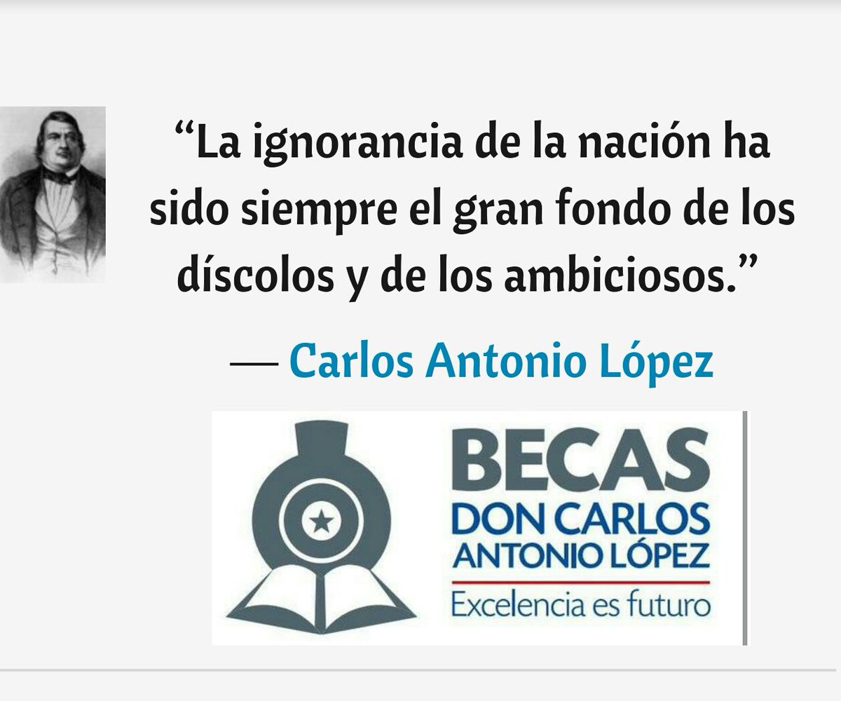 Becal Paraguay On Twitter Frases De Don Carlos Antonio