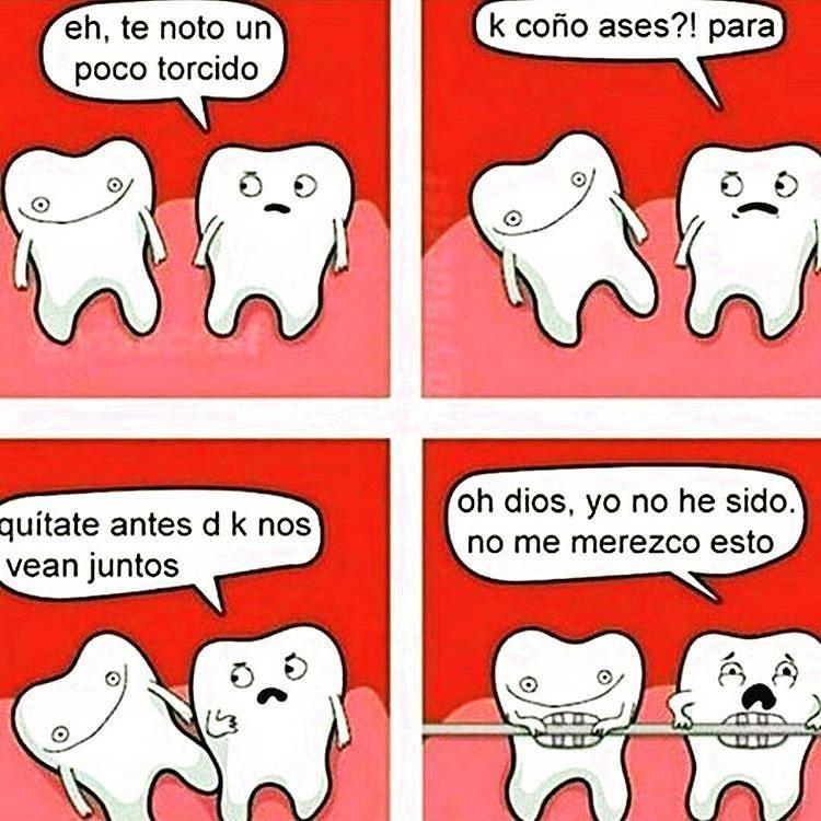 Esteban Lainez Moya On Twitter Humor Dentista Odontologo Dientes