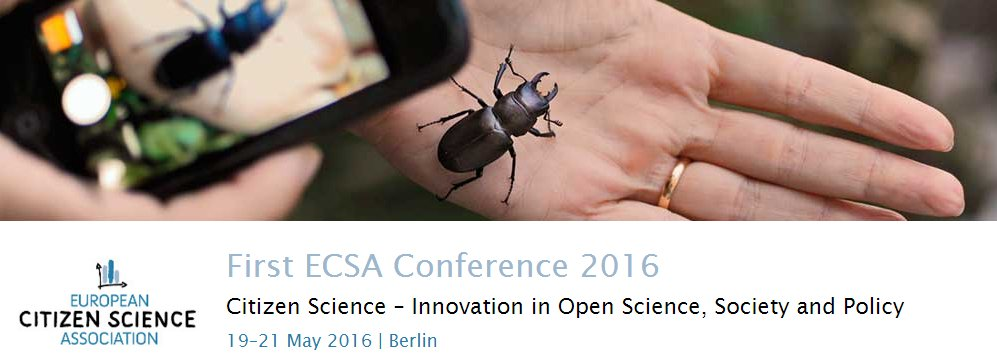 1st International Conference on Citizen Science | 19–21 May, Berlin | Follow at  #ecsa2016 | https://t.co/lsprHUqTCN https://t.co/aADHtf9sXW