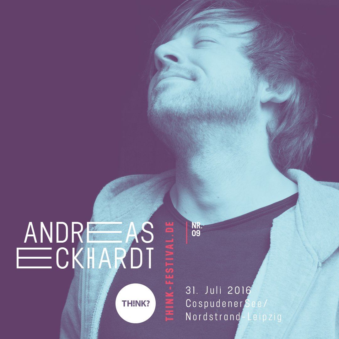 Andreas Eckhardt th nk festival on lineup think09 welcome andreas