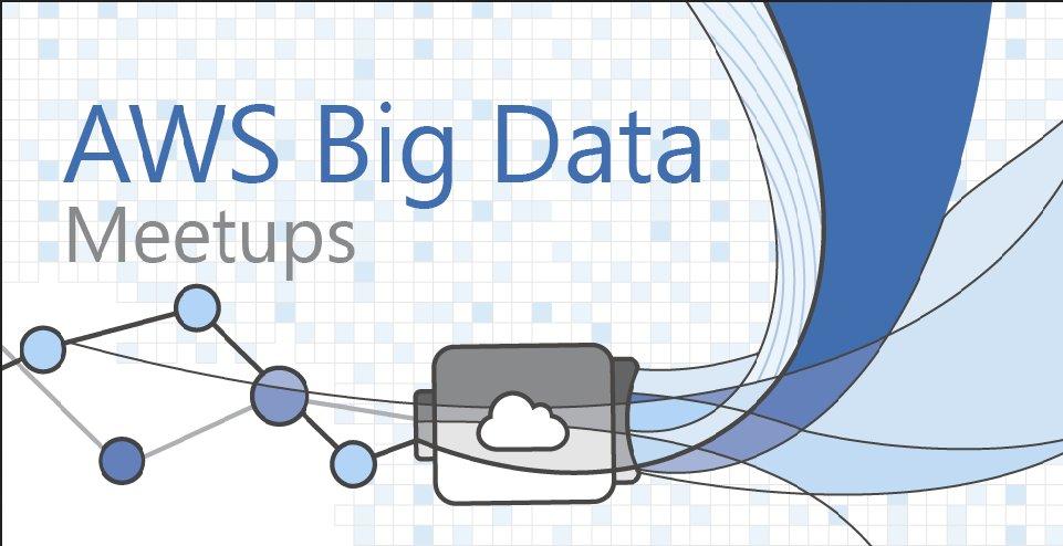 San Francisco AWS Big Data Meetup (San Francisco, CA)