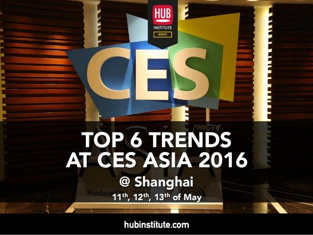 Les 6 grandes tendances du #CES Asia 2016 à découvrir dans notre report. Téléchargement : https://t.co/N7dIYAZMfQ https://t.co/KvjQpmwDLO