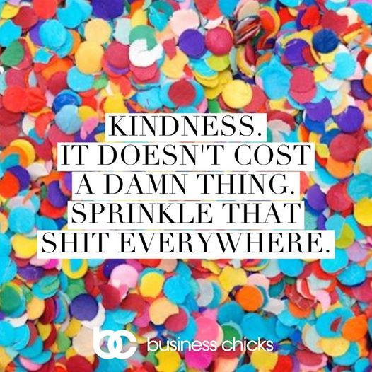 Kris Carr On Twitter Sprinkle Some Kindness Around Today Honey Xo Quote Inspiration