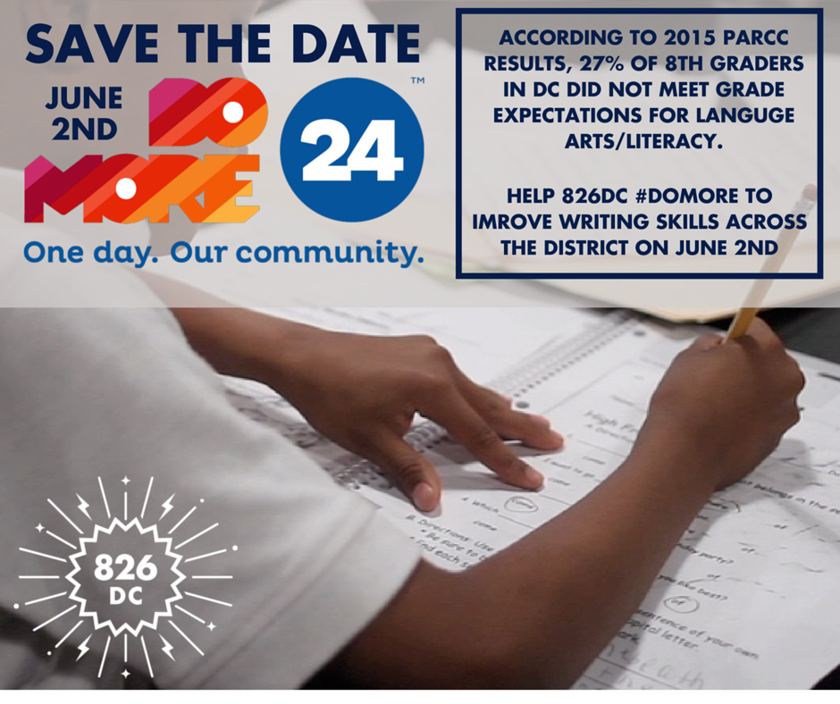 Save the Date! Help @826dc #DoMore to improve student writing skills across the District on June 2. @domore24 https://t.co/76ySOknfGN