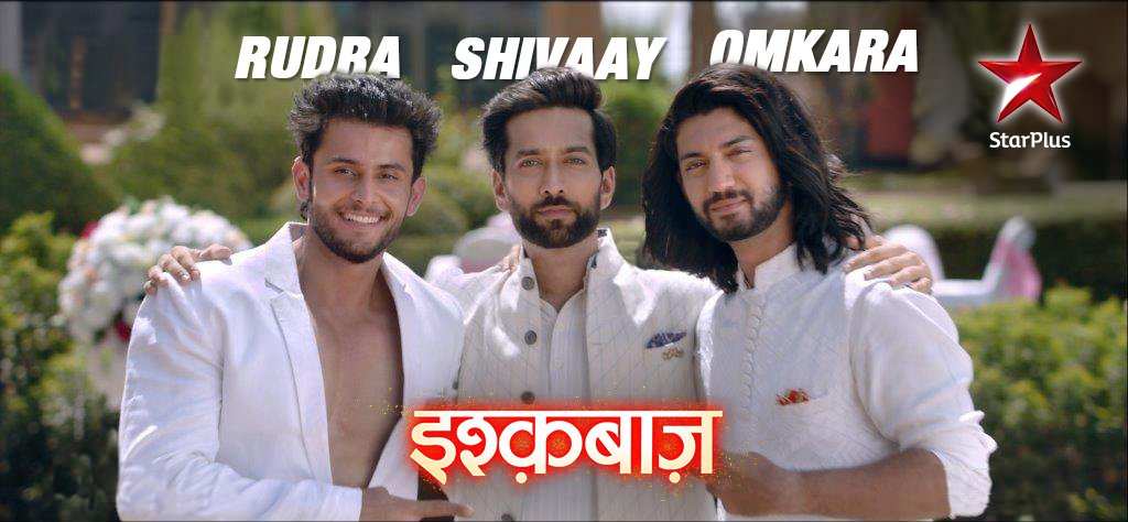 Rudra, Shivaay and Omkara in ishqbaaz on Star Plus image,pciture