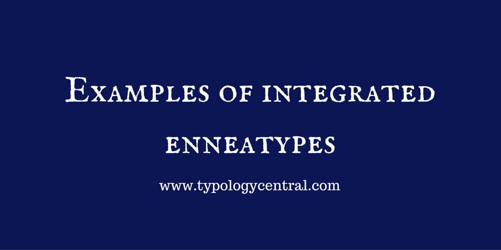 Examples of integrated #enneatypes #Mbti #personalitytype #typologycentral https://t.co/acWSFlQNJx https://t.co/9UymER2W45
