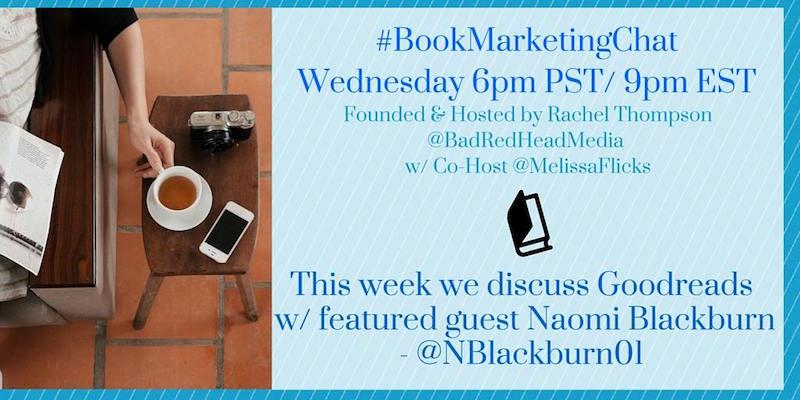 NOW: Join @BadRedheadMedia  @MelissaFlicks  and #Goodreads expert @nblackburn01  for #BookMarketingChat! https://t.co/Xev2FbdPRi